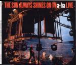 a-ha - The Sun Always Shines On TV (live)