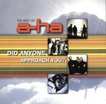 Did Anyone Approach You? (The Best of a-ha)